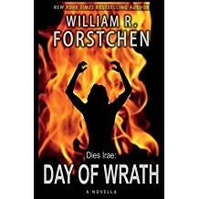 [Day of Wrath] (By: William R Forstchen) [published: August, 2014]