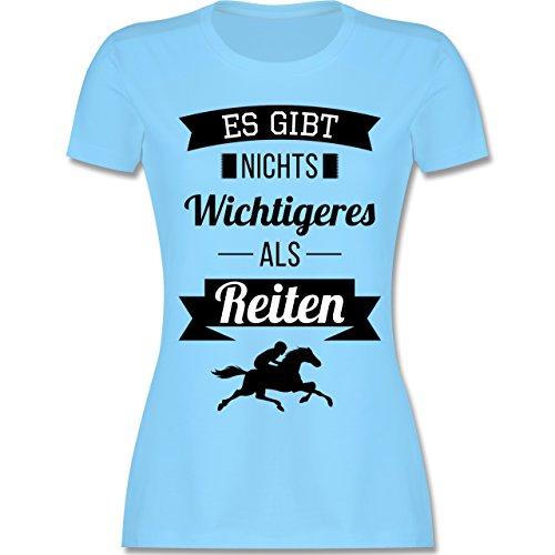 Shirtracer Reitsport - ES Gibt Nichts Wichtigeres Als Reiten - Damen T-Shirt Rundhals Hellblau