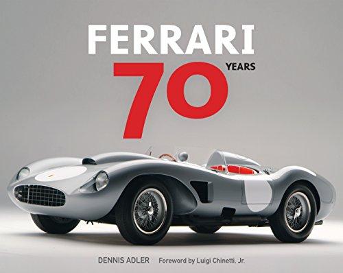 Ferrari 70 Years di Dennis Adler,Chinetti, Luigi, Jr.