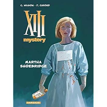 XIII Mystery - tome 8 - Martha Shoebridge