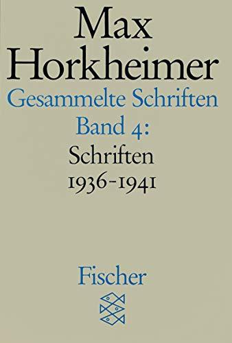Schriften 1936-1941 (Max Horkheimer: Gesammelte Schriften, Band 4)