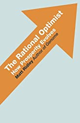 The Rational Optimist by Matt Ridley (2010-05-27)