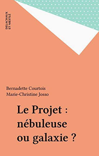 Lire en ligne Le Projet : nébuleuse ou galaxie ? pdf