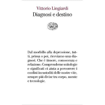 Diagnosi E Destino (Vele Vol. 142)