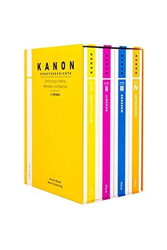 Kanon Kunstgeschichte. Einführung in Werke, Methoden und Epochen. Band 1-4 (Kanon Kunstgeschichte / Die Reihe ist mit Erscheinen von Band 4 abgeschlossen.)
