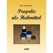 Propolis als Heilmittel - Kindle Edition