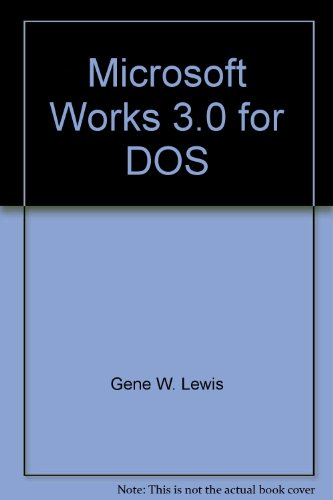 Learn App W/Microsft Works 3.0 DOS por Lewis