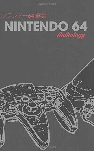 Nintendo 64 Anthology Classic Edition (Minimalist Notebook, Band 21)