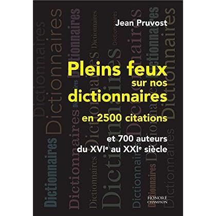Pleins feux sur nos dictionnaires en 2500 citations
