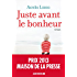 Juste avant le bonheur (LITT.GENERALE) (French Edition)