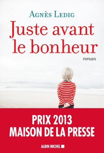 Juste avant le bonheur (A.M. ROM.FRANC)