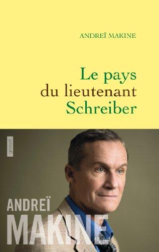 Le pays du lieutenant Schreiber (Littérature Française)
