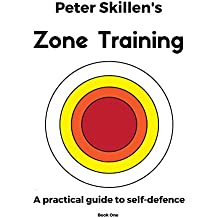 Peter Skillen's Zone Training (Book One 1) (English Edition)