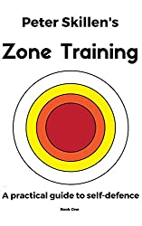 Peter Skillen's Zone Training (Book One 1)