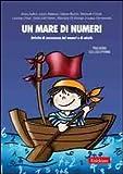 Un mare di numeri. Attività di conoscenza dei numeri e di calcolo per il primo ciclo della scuola primaria