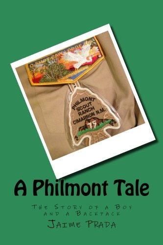 A Philmont Tale: The Story of a Boy and a Backpack by Jaime Prada (2014-02-14)