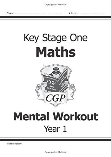 KS1 Mental Maths Workout - Year 1 (for the New Curriculum): Levels 1-2 Bk. 1 by William Hartley (2014-05-14)