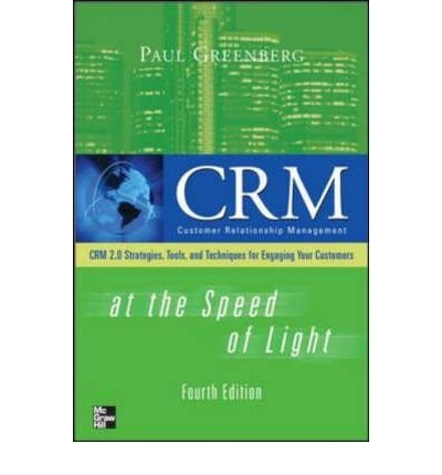CRM at the Speed of Light: Social CRM 2.0 Strategies, Tools, and Techniques for Engaging Your Customers (Hardback) - Common