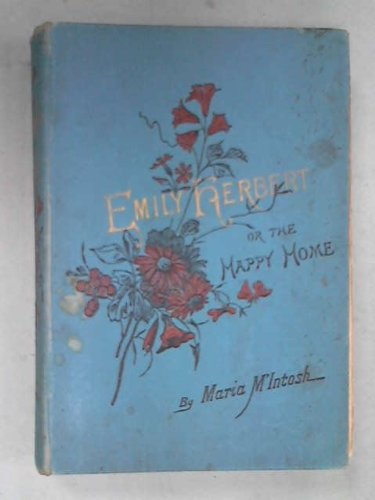 Emily Herbert or, The Happy Home