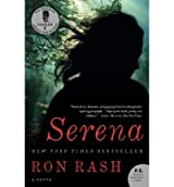 (Serena) By Rash, Ron (Author) Paperback on (09 , 2009)