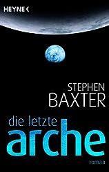 Die letzte Arche: Roman
