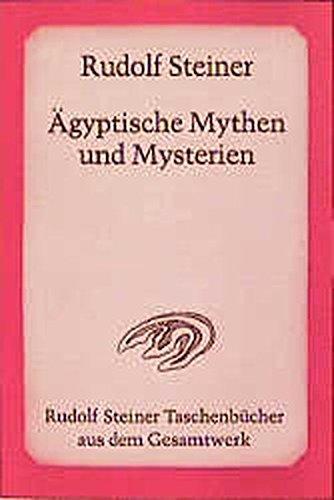 ägypten-spielzeug Alte Das (Ägyptische Mythen und Mysterien: 12 Vorträge, Leipzig 1908 (Rudolf Steiner Taschenbücher aus dem Gesamtwerk))