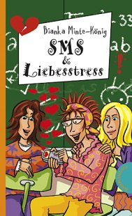 Thienemann Verlag SMS & Liebesstress