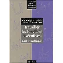 Travailler les fonctions exécutives : Exercices écologiques