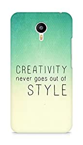 AMEZ creativity never goes out of style Back Cover For Meizum 2 Note