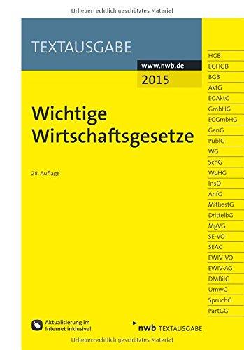 Buchseite und Rezensionen zu 'Wichtige Wirtschaftsgesetze' von NWB Gesetzesredaktion (Bearbeitet von der)