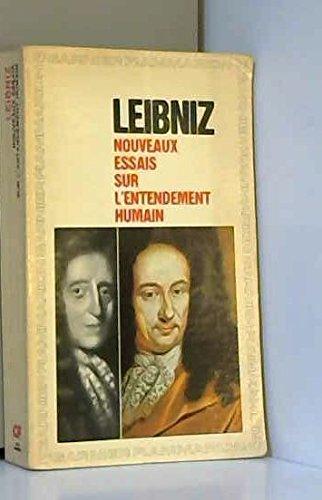 Gottfried Wilhelm Leibniz. Nouveaux essais sur l'entendement humain : . Chronologie et introduction par Jacques Brunschwig par Gottfried Wilhelm Leibniz