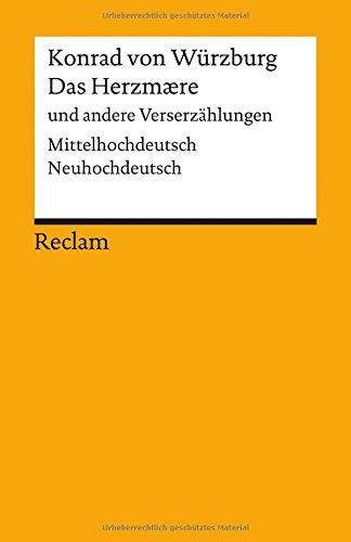 Das Herzmaere und andere Verserzählungen: Mittelhochdeutsch/Neuhochdeutsch (Reclams Universal-Bibliothek)