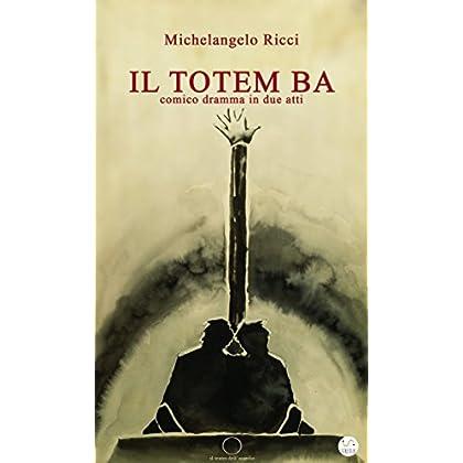 Il Totem Ba