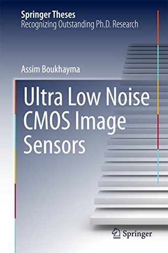 Ultra Low Noise CMOS Image Sensors (Springer Theses) (English Edition) -