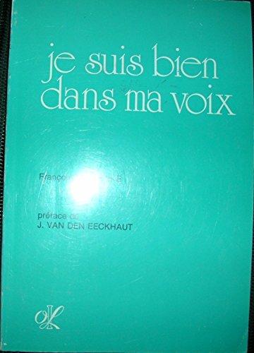 Je suis bien dans ma voix par Françoise Estienne