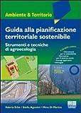Image de Guida alla pianificazione territoriale sostenibile. Strumenti e tecnicche di agroecologia. Con CD-ROM