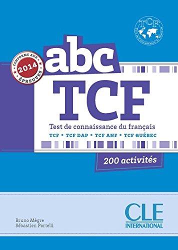 ABC TCF - Conforme épreuve 2014 - Livre + CD