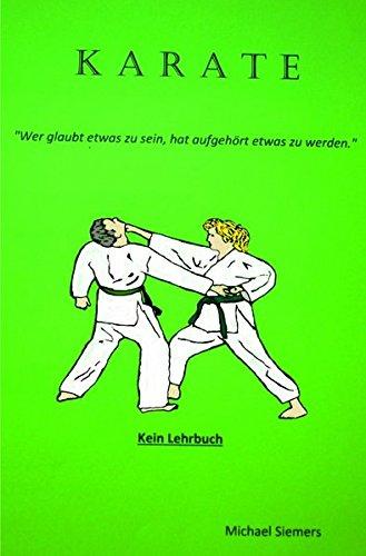 Karate: wer glaubt etwas zu sein hat aufghört etwas zu werden