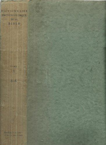 Dictionnaire encyclopédique de la Bible par Alexandre Westphal