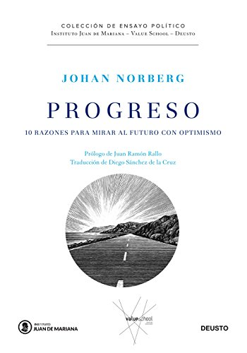 Progreso: 10 razones para mirar al futuro con optimismo (Juan de Mariana-Cobas-Deusto)
