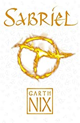Sabriel: Book one in the internationally bestselling fantasy series (The Old Kingdom 1)