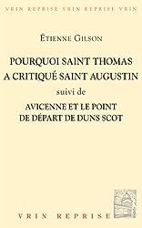 Pourquoi St Thomas a critiqué St Augustin ?