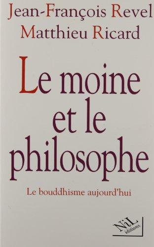 Le moine et le philosophe par Jean-François Revel