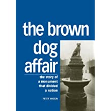 The Brown Dog Affair