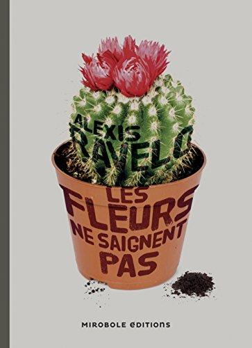 [Les] Fleurs ne saignent pas