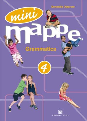 Mini mappe. Grammatica. Per la 4ª classe elementare