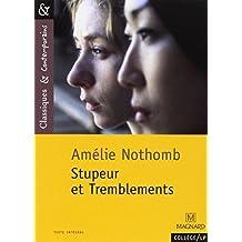 Stupeur ET Tremblements by Amelie Nothomb (2009-02-02)