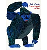 [( From Head to Toe )] [by: Eric Carle] [Sep-1999]