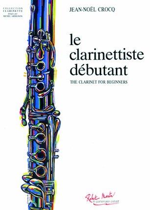 ROBERT MARTIN CROCQ JEAN-NOEL - LE CLARI...