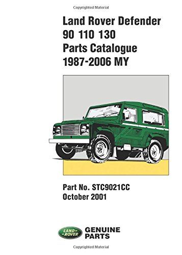 land-rover-defender-90-110-130-parts-catalogue-1987-2001-on-stc9021cc-parts-catalogue-1987-2006